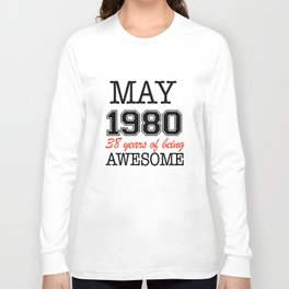 may1980 38 years of being awesome t-shirts Long Sleeve T-shirt