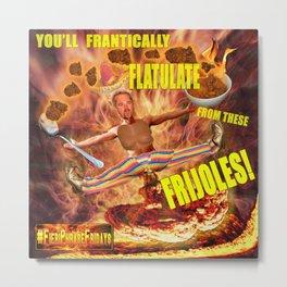 Frijoles Metal Print