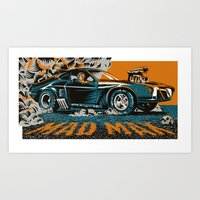 mad max Art Prints featuring Mad Max by Francesco Dibattista