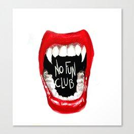 No Fun Club Canvas Print