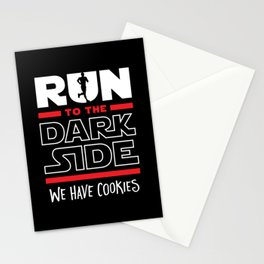 Run To The Dark Side, We Have Cookies Stationery Cards