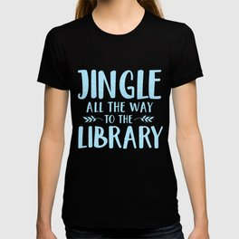 Jingle All The Way To The Library (Blue) T-shirt