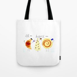 eat and travel Tote Bag