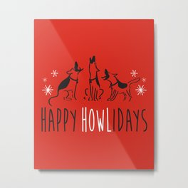 Happy HOWLidays Metal Print
