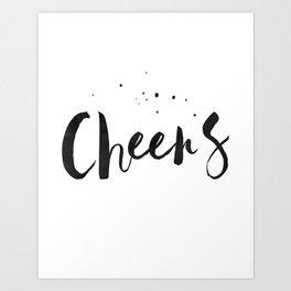 Printable Art,Cheers,Quote Prints,Wedding Anniversary,Celebrate Life,Happy Birthday,Typography Art Art Print