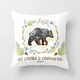 "Bear ""Be Strong & Courageous"" Joshua 1:9 Throw Pillow"