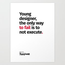 Young Designer — Advice #6 Art Print