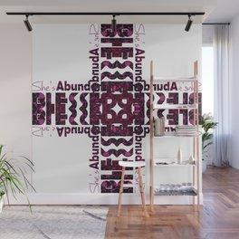 She's Abundantly Blessed Cross Wall Mural