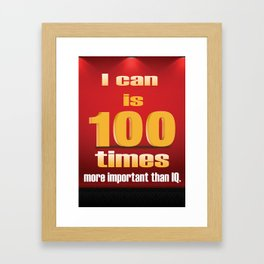 I can a Motivational Word Design Quote Framed Art Print