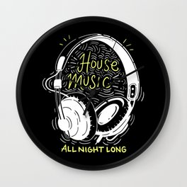 House Music All Night Long | Electro Wall Clock