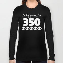 Dog Years 50th Birthday Long Sleeve T-shirt