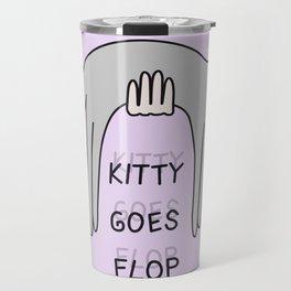 kitty goes flop Travel Mug