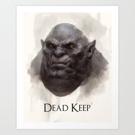 Dead Keep - Troll Art Print