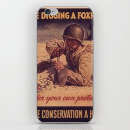 Vintage poster - Like Digging a Foxhole iPhone Skin
