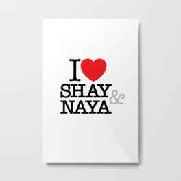I Heart Shay & Naya Metal Print