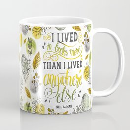 I LIVED IN BOOKS Coffee Mug