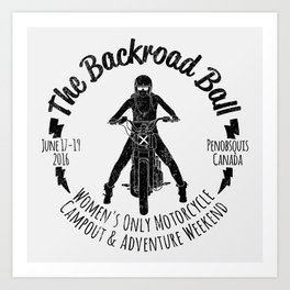 The Backroad Ball (black version) Art Print