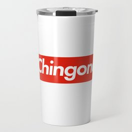 Chingona Suprema Travel Mug