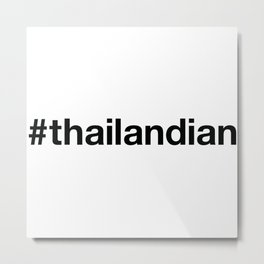 THAILAND Metal Print