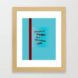 don't cross nanette cole Framed Art Print