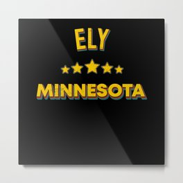 Ely Minnesota Metal Print
