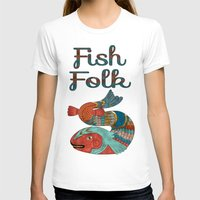 folk T-shirts featuring Fish Folk by BohemianBound