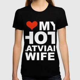 I Love My Hot Latvian Wife Marriage Husband Latvia T-shirt