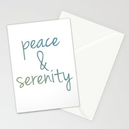Peace and serenity motivational typography Stationery Cards