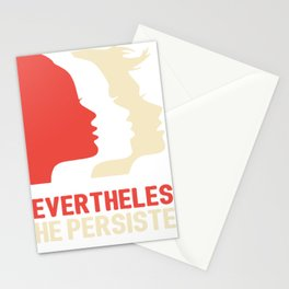 Nevertheless, she persisted (Womens March) Stationery Cards