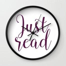 Just read. - Plumb Wall Clock