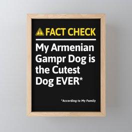Armenian Gampr Dog Dog Owner Funny Fact Check Family Gift Framed Mini Art Print