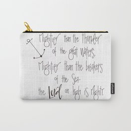 Mightier Than the Thunder Carry-All Pouch