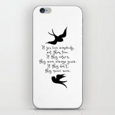 If You Love Someone, Set Them Free. iPhone & iPod Skin