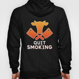 Funny Grilling BBQ Meat Lover Gift Idea Quit Smoking Hoody