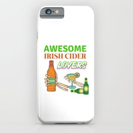 Irish Cider Awesome Lovers iPhone Case