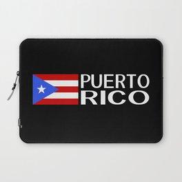 Puerto Rico: Puerto Rican Flag & Puerto Rico Laptop Sleeve
