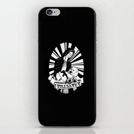 I'll Save You iPhone Skin