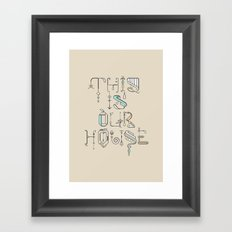 This Is Our House Framed Art Print