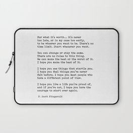 For what it's worth -  F Scott Fitzgerald Laptop Sleeve