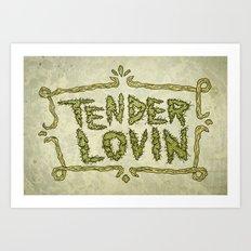 Tender Lovin' Art Print