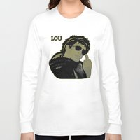 lou reed Long Sleeve T-shirts featuring Lou Reed by Adam Metzner