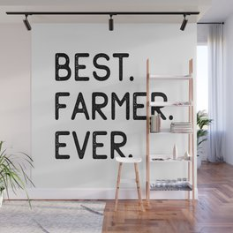 Best Farmer Ever Wall Mural