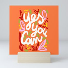 Yes You Can #motivational Mini Art Print