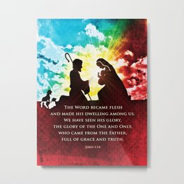 We Have Seen His Glory! Metal Print