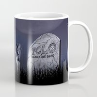 yolo Mugs featuring YOLO? by Trackfighter