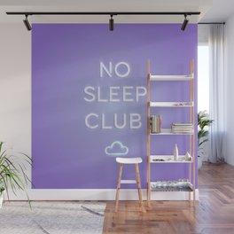 No Sleep Club Wall Mural