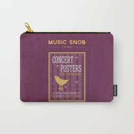 Hipster Concert Posters — Music Snob Tip #421 Carry-All Pouch