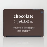 chocolate iPad Cases featuring Chocolate by cafelab