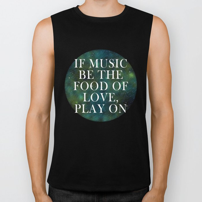 """""""If music be the food of love..."""" Biker Tank"""