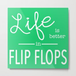 Life is Better... in Green Metal Print